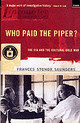 Who Paid The Piper? - Saunders, Frances Stonor - ISBN: 9781862073272