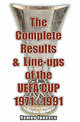 Complete Results And Line-ups Of The Uefa Cup 1971-1991 - Ionescu, Romeo - ISBN: 9781862231092