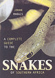 Complete Guide To The Snakes Of Southern Africa - Marais, Johan - ISBN: 9781868729326