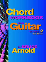 Chord Workbook For Guitar Volume Two - Arnold, Bruce E. - ISBN: 9781890944513