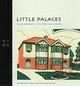 Little Palaces - Museum Of Domestic Design & Architecture - ISBN: 9781898253549