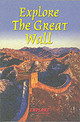 Explore The Great Wall - Megarry, Jacquetta - ISBN: 9781898481171