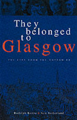 They Belonged To Glasgow - Sutherland, Ian; Kenna, Rudolph - ISBN: 9781903238325