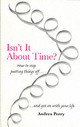 Isn't It About Time? - Perry, Andrea - ISBN: 9781903269039
