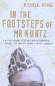 In The Footsteps Of Mr Kurtz - Wrong, Michela - ISBN: 9781841154220