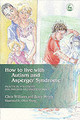 How To Live With Autism And Asperger Syndrome - Brayshaw, Joanne; Williams, Christine L.; Wright, Barry E. - ISBN: 9781843101840