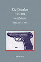 7.65mm Police Pistols (german) - Press, Naval & Military - ISBN: 9781843425939