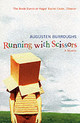 Running With Scissors - Burroughs, Augusten - ISBN: 9781843541516