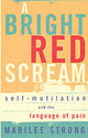 Bright Red Scream - Strong, Marilee - ISBN: 9781844082322
