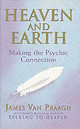 Heaven And Earth - Van Praagh, James - ISBN: 9781844130320