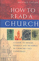 How To Read A Church - Taylor, Dr Richard - ISBN: 9781844130535