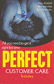 Perfect Customer Care - Johns, Ted - ISBN: 9781844131532