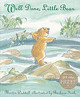 Well Done, Little Bear - Waddell, Martin - ISBN: 9781844284931