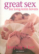 Great Sex For Long-term Lovers - Bastyra Judy - ISBN: 9781844760961