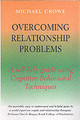 Overcoming Relationship Problems - Crowe, Michael - ISBN: 9781845290665