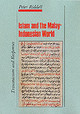 Islam In The Malay-indonesian World - Riddell, Peter G. - ISBN: 9781850653363