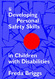 Developing Personal Safety Skills In Children With Disabilities - Briggs, Freda - ISBN: 9781853022456