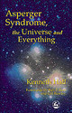 Asperger Syndrome, The Universe And Everything - Hall, Kenneth - ISBN: 9781853029301