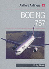 Boeing 757 (airlifes Airliners 13) - Birtles, Philip - ISBN: 9781853109188