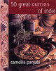 50 Great Curries Of India - Panjabi, Camellia - ISBN: 9781856265461