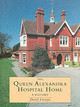 Queen Alexandra Hospital Home - Farrant, David - ISBN: 9781860770555