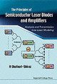 Principles Of Semiconductor Laser Diodes And Amplifiers: Analysis And Transmission Line Laser Modeling - Ghafouri-shiraz, Hooshang - ISBN: 9781860943416