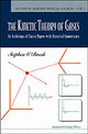 Kinetic Theory Of Gases, The: An Anthology Of Classic Papers With Historical Commentary - Brush, Stephen G./ Hall, Nancy S. (EDT) - ISBN: 9781860943478