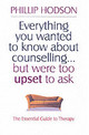 Everything You Wanted To Know About Counselling But Were Too Upset To Ask - Hodson, Phillip - ISBN: 9781861055132