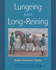 Lungeing And Long-reining - Clarke, Jennie Loriston - ISBN: 9781872119533