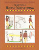 Practical Horse Whispering - Wood, Perry - ISBN: 9781872119670