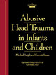 Abusive Head Trauma In Infants And Children - Farley, Rauth, M.D. - ISBN: 9781878060402