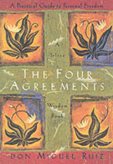 Four Agreements Illustrated Edition: A Practical Guide To Personal Freedom - Ruiz, Don Miguel, Jr. - ISBN: 9781878424310