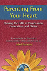 Parenting From Your Heart - Kashtan, Inbal - ISBN: 9781892005083