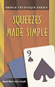 Squeezes Made Simple - Smith, Marc; Bird, David - ISBN: 9781894154321