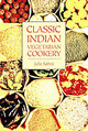 Classic Indian Vegetarian Cookery - Sahni, Julie - ISBN: 9781904010579