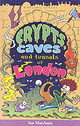 Crypts, Caves And Tunnels Of London - Marchant, Ian - ISBN: 9781904153047