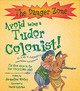 Avoid Being A Tudor Colonist! - Morley, Jacqueline - ISBN: 9781904642169
