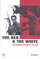 Red And The White - The Cinema Of People`s Poland - Coates, Paul - ISBN: 9781904764267