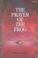 Prayer Of The Frog - Mello, Anthony De - ISBN: 9788187886266