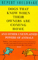 Dogs That Know When Their Owners Are Coming Home - Sheldrake, Rupert - ISBN: 9780099255871