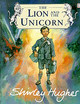 Lion And The Unicorn - Hughes, Shirley - ISBN: 9780099256083
