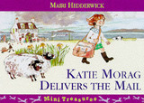 Katie Morag Delivers The Mail - Hedderwick, Mairi - ISBN: 9780099263548