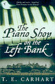 Piano Shop On The Left Bank - Carhart, T.e. - ISBN: 9780099288237