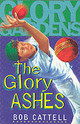 Glory Gardens 8 - The Glory Ashes - Cattell, Bob - ISBN: 9780099409045