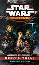 Star Wars: The New Jedi Order - Agents Of Chaos Hero's Trial - Luceno, James - ISBN: 9780099409977