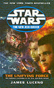 Star Wars: The New Jedi Order - The Unifying Force - Luceno, James - ISBN: 9780099410522