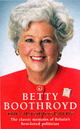 Betty Boothroyd Autobiography - Boothroyd, Betty - ISBN: 9780099427049