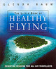 Little Book Of Healthy Flying - Baum, Glenda - ISBN: 9780099435150