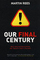 Our Final Century - Rees, Martin - ISBN: 9780099436867
