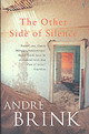 Other Side Of Silence - Brink, Andre - ISBN: 9780099442042